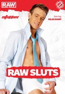 Raw Sluts DOWNLOAD