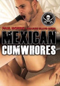 Mexican Cumwhores DOWNLOAD