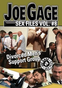 Joe Gage Sex Files vol. #8: Divorced Men's Support Group DVD (S)