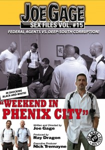 Joe Gage Sex Files vol. #15: Weekend in Phenix City DVD (S)