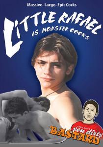 Little Rafael vs. Monster Cocks DVDR (NC)